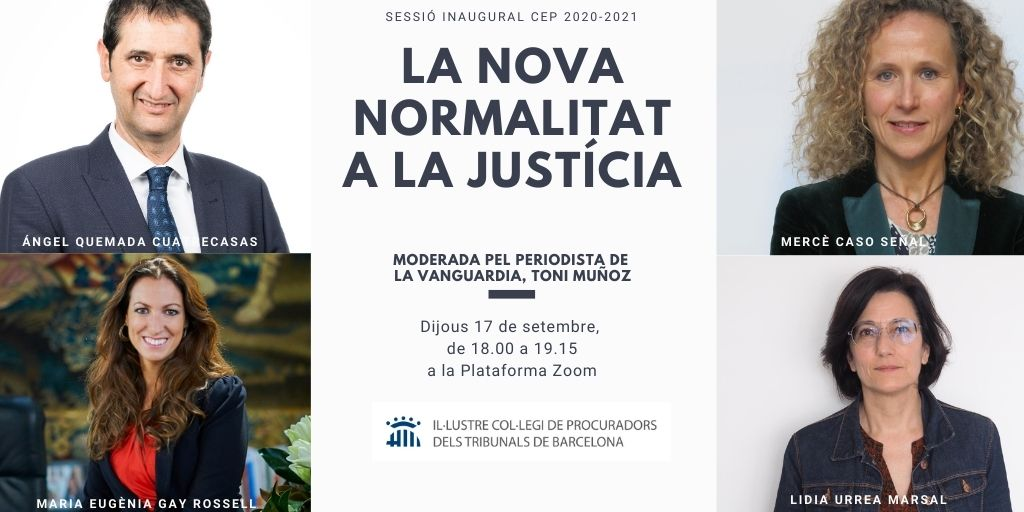 """SESSIÓ INAUGURAL DEL CENTRE D'ESTUDIS DE LA PROCURA (CEP) 2020-2021. TAULA RODONA """"La nova normalitat a la Justícia"""""""