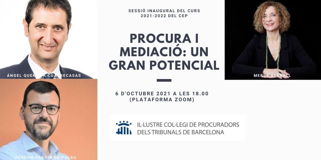 """Sessió inaugural del curs 2021-2022 del CEP: """"Procura i mediació: un gran potencial"""""""